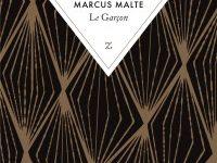 «LE GARÇON» DE MARCUS MALTE ÉVEILLE ET ÉMERVEILLE
