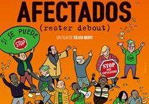 [Critique] «Afectados» (Rester debout) un documentaire fort qui rappelle la logique de déshumanisation de la crise