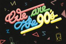 We are the 90's « Les années 90 vues par des auteurs de BD ! »