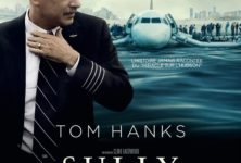[Critique] du film « Sully » Tom Hanks, héros ordinaire fantasmé de Clint Eastwood