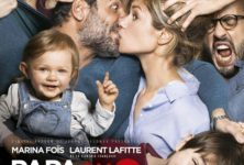 [Critique] du film « Papa ou maman 2 » Impeccable retour du couple infernal Laurent Lafitte / Marina Fois