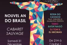 Gagnez 2X2 places pour la soirée de Nouvel An Do Brasil le samedi 31 décembre au Cabaret Sauvage