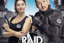 [Critique] du film « Raid Dingue » Dany Boon ne trouve toujours pas la bonne formule