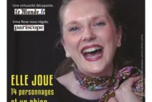 «Irma rit Rose», une femme, 15 rôles, à la Folie Théâtre jusqu'au 1er juin 2017 !
