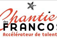 Le Chantier des Francos, la pouponnière d'artistes francophones
