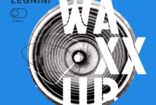 Waxx Up – Cocktail de Vinyle Smooth réussi pour Legnini