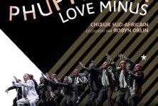 Phuphuma Love Minus, un spectacle plein d'énergie au Quai Branly
