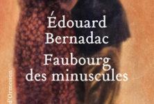 Faubourg des minuscules d'Edouard Bernadac : d'amour et de résistance