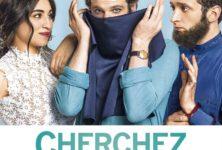 [Critique] du film « Cherchez la femme » Satire respectueuse des identités musulmanes