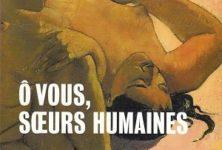 « Ô vous, sœurs humaines », une célébration de la femme par Mélanie Chappuis