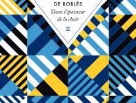 « Dans l'épaisseur de la chair » de Jean-Marie Blas de Roblès : comment passer le temps lorsque l'on est tombé à l'eau