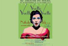Gagnez 10 x 2 places pour le premier épisode d'Yvette, Yvette, Yvette !  (le28 sept. à 20h30 au Théâtre du Soleil)