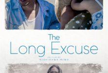 The Long Excuse: c'est quoi l'excuse ?