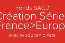 La SACD lance le Fonds Création Séries France Europe
