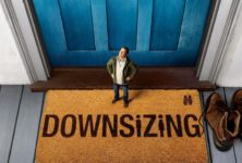 [Critique] du film « Downsizing » Fable futuriste d'Alexander Payne, entre satire et utopie