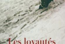 « Les Loyautés » de Delphine de Vigan : Nous sommes la nation française