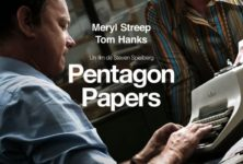 [Critique] du film « Pentagon Papers » Spielberg déclare sa flamme féministe au journalisme