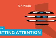 Gagnez 5×2 places pour GETTING ATTENTION (6 mars /Paris)