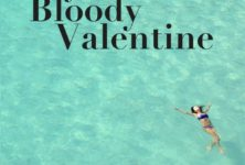 «My Bloody Valentine» de Christine Détrez : quand l'été tourne à la catastrophe