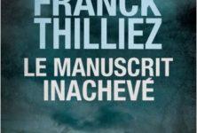 « Le Manuscrit inachevé » de Franck Thilliez : La manipulation au rang d'art
