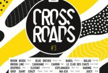 Playlist Partenaire – Crossroads Festival (12-15 sept. 2018)