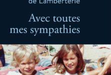 «Avec toutes mes sympathies» d'Olivia de Lamberterie, poignant récit sur son frère disparu