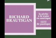 « Sucre de pastèque » de Richard Brautigan : Un enchantement