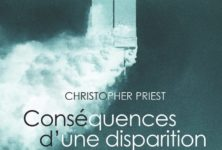 « Conséquences d'une disparition » de Christopher Priest : 11 septembre, fake news ?