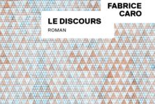 « Le Discours » de Fabrice Caro (Fabcaro) : Passage réussi de la BD au roman