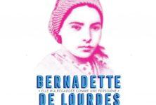 « Bernadette de Lourdes », l'envie d'y croire