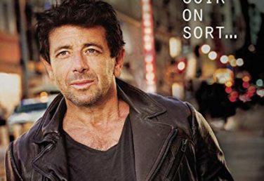 Patrick Bruel « Ce soir on sort  » : un album délicat entre titres pop tourbillonnants et ballades au trop plein de mélancolie