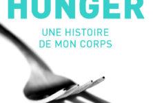 «Hunger», la mise à nue saisissante de Roxane Gay