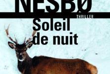 « Soleil de nuit » de Jo Nesbø : Chasse à l'homme au fin fond de la Norvège