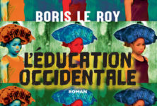 L'éducation occidentale, le terrorisme sous le scalpel de Boris Le Roy