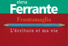 Elena Ferrante : «Frantumaglia» ou l'intimité de l'artiste