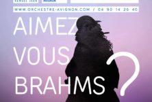 «Aimez-vous Brahms ?» L'Orchestre Régional Avignon Provence permet l'incroyable rencontre entre Nicolas Dautricourt et David Niemann