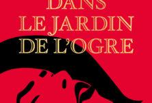 « Dans le jardin de l'ogre » de Leïla Slimani : La fièvre au corps