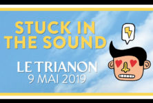 Gagnez 2×2 places pour le concert de Stuck In The Sound