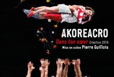 «Dans ton cœur», la nouvelle création virevoltante d'Akoreacro