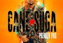 Cane Suga franchit le «Premier Pas»