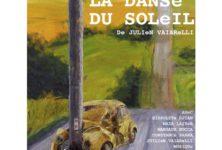 Avignon OFF 2019: «La danse du soleil», un thriller psychologique haletant