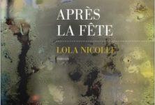 Après la fête, premier roman de Lola Nicolle