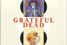 Grateful Dead Cover : le making off de leurs albums studios, live et archives.