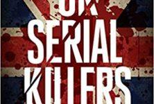UK SERIAL KILLERS: UNE GALERIE DE PORTRAIT DES TUEURS EN SERIE BRITANNIQUES
