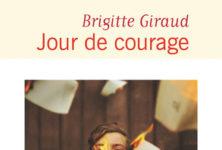 «Jour de courage», le roman percutant de Brigitte Giraud