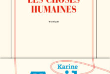 «Les choses humaines» : Karine Tuil s'attaque à #metoo