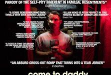 «Come to Daddy» : un Elijah Wood moustachu dans un film sanglant [critique]