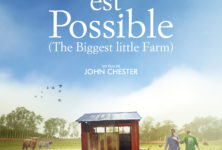 «Tout est possible», même créer une ferme qui devient une arche de Noé et en faire un beau film