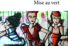 Le roman « Mise au vert » de Philippe Lacoche est en lice pour le prix Interallié 2019