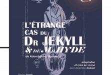 «L'étrange cas du Dr Jekyll et de Mr Hyde», à la fois bourreau et victime